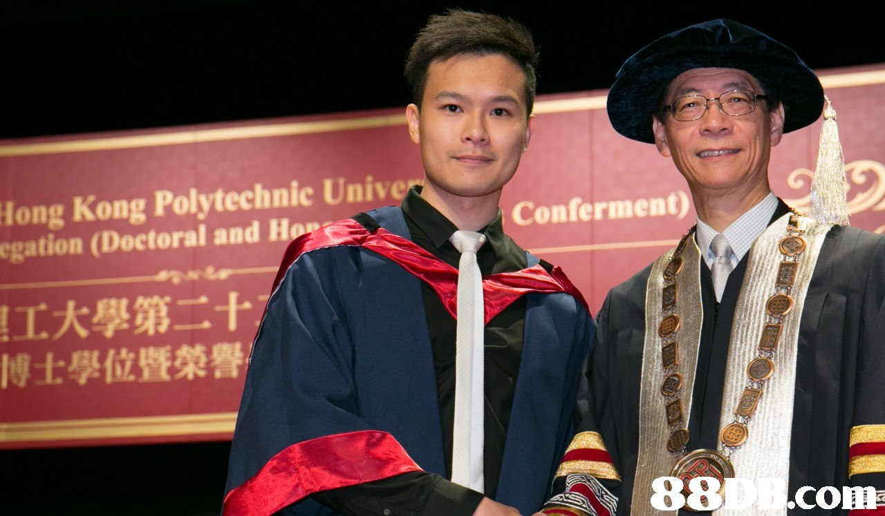 long Kong Polytechnic Unive egation (Doctoral and Ho Conferment) 工大學第二十 博士學位暨榮譽 88 co  graduation