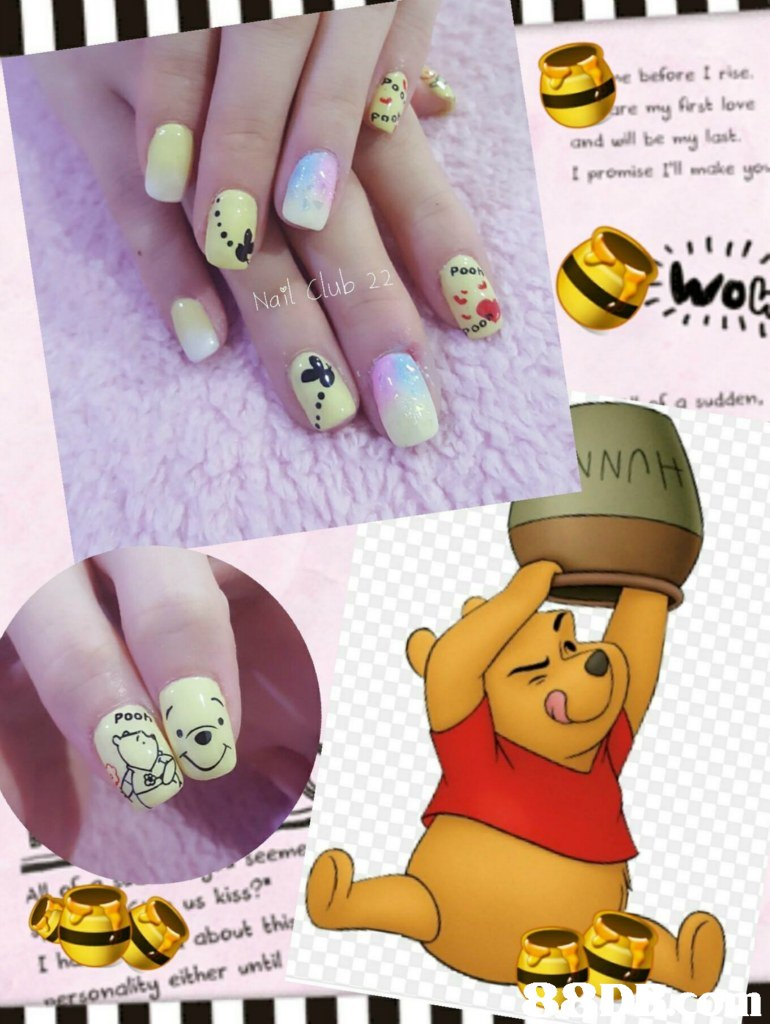e before I rise re my frst love and will be mng last promise ril make yo Pooh Wol 0 a sudden, NNO POOK eeme about thi molity either unbit  finger,nail,hand,yellow,cartoon